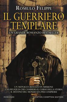 Il guerriero templare - Romulo Felippe - copertina
