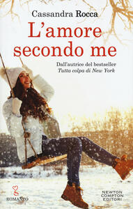 L' amore secondo me - Cassandra Rocca - copertina