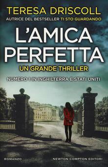L' amica perfetta - Teresa Driscoll - copertina
