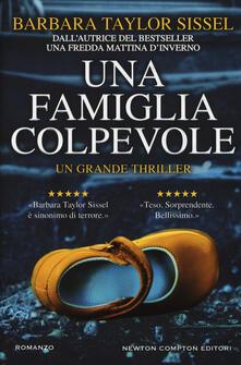 Una famiglia colpevole - Barbara Taylor Sissel - copertina