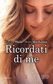 Ricordati di me - Karina Halle,Scott MacKenzie - copertina