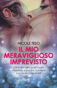 Il mio meraviglioso imprevisto - Nicole Teso - copertina