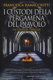 I custodi della pergamena del diavolo - Francesca Ramacciotti - copertina