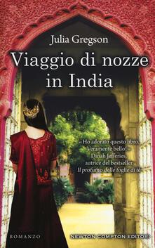Viaggio di nozze in India - Julia Gregson - copertina