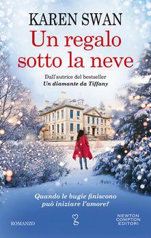 Un regalo sotto la neve - Rosa Prencipe,Karen Swan - ebook