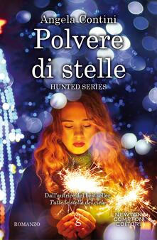 Polvere di stelle. Hunted series - Angela Contini - ebook