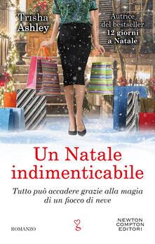 Un Natale indimenticabile - Trisha Ashley,Erica Farsetti - ebook