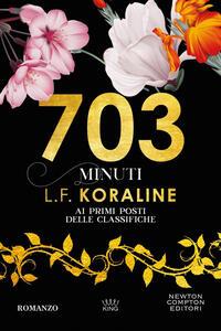 703 minuti - L. F. Koraline - ebook