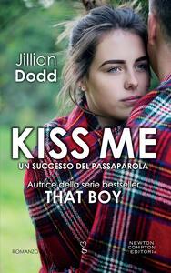 Kiss Me - Simona Palmieri,Jillian Dodd - ebook