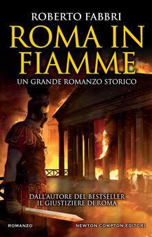 Roma in fiamme - Roberto Fabbri - ebook