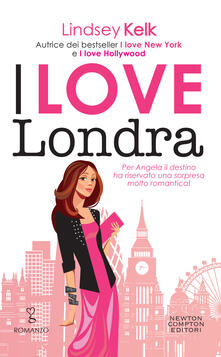 I love Londra - Mariafelicia Maione,Lindsey Kelk - ebook