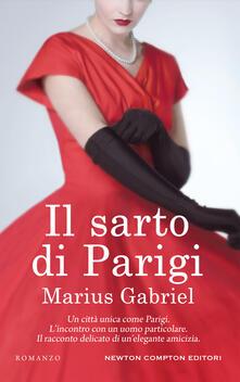 Il sarto di Parigi - Marta Lanfranco,Marius Gabriel - ebook