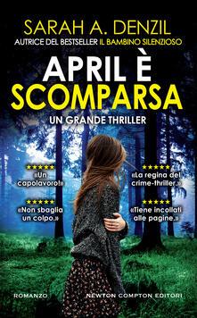 April è scomparsa - Chiara Gualandrini,Tullia Raspini,Sarah A. Denzil - ebook