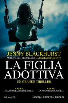La figlia adottiva - Jenny Blackhurst - copertina