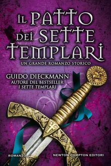 Il patto dei sette templari - Guido Dieckmann - copertina