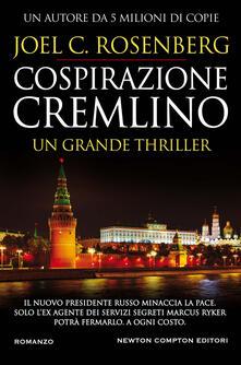 Cospirazione Cremlino - Joel C. Rosenberg - copertina