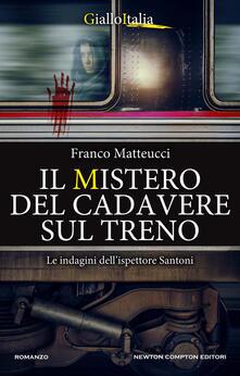 Il mistero del cadavere sul treno - Franco Matteucci - copertina