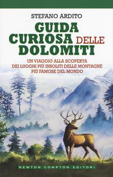 Guida curiosa delle Dolomiti - Stefano Ardito - copertina