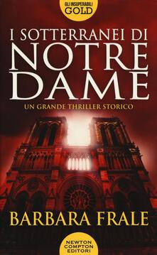 I sotterranei di Notre-Dame - Barbara Frale - copertina