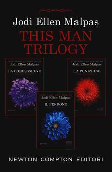 This man trilogy: La confessione-La punizione-Il perdono - Jodi Ellen Malpas - copertina