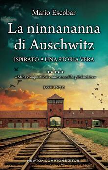 La ninnananna di Auschwitz - Mario Escobar - copertina