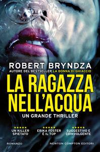 La ragazza nell'acqua - Robert Bryndza,Beatrice Messineo - ebook