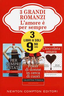 Grandtoureventi.it L' amore è per sempre: Per sempre estate-Poker di donne in cerca di cuori-Cioccolata amara Image