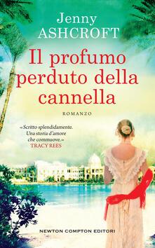 Il profumo perduto della cannella - Jenny Ashcroft,Lorena Marrocco,Jacopo Palladini - ebook