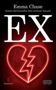 Ex - Elena Tinti,Emma Chase - ebook
