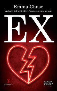 Ex - Emma Chase,Elena Tinti - ebook