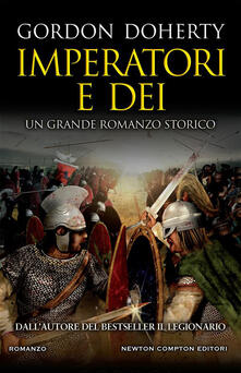 Imperatori e dèi - Gordon Doherty,Emanuele Boccianti - ebook