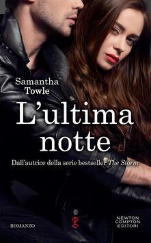 L' ultima notte - Angela Italia Guglielmo,Samantha Towle - ebook