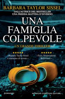 Una famiglia colpevole - Barbara Taylor Sissel,Almerico Bartoli - ebook