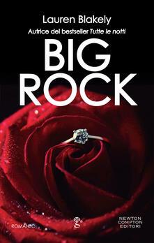 Big Rock - Stefano Michetti,Lauren Blakely - ebook
