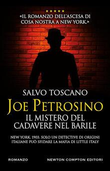 Joe Petrosino. Il mistero del cadavere nel barile - Salvo Toscano - ebook