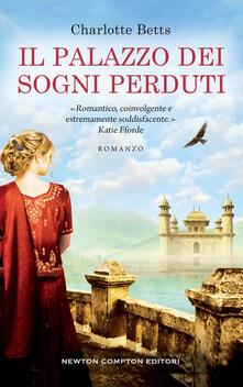 Il palazzo dei sogni perduti - Paolo Ippoliti,Charlotte Betts - ebook