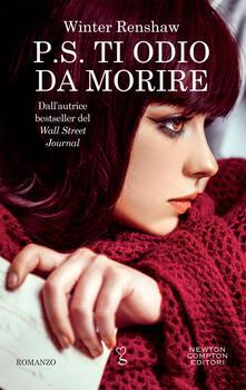 P.S. Ti odio da morire - Maria Gaia Corbo,Winter Renshaw - ebook