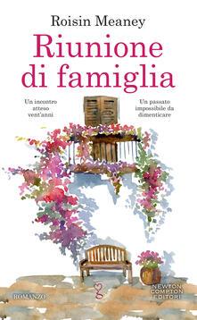 Riunione di famiglia - Roisin Meaney,Elena Papaleo - ebook