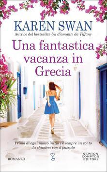 Una fantastica vacanza in Grecia - Karen Swan - copertina