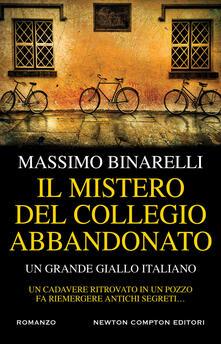 Il mistero del collegio abbandonato - Massimo Binarelli - copertina