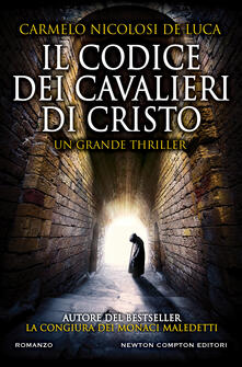 Il codice dei cavalieri di Cristo - Carmelo Nicolosi De Luca - ebook