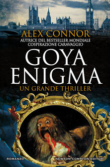 Goya Enigma - Tessa Bernardi,Alex Connor - ebook