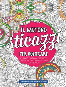 Il metodo sticazzi! Per colorare - copertina