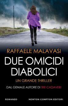 Due omicidi diabolici - Raffaele Malavasi - copertina