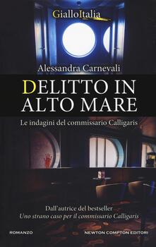 Delitto in alto mare. Le indagini del commissario Calligaris - Alessandra Carnevali - copertina