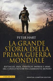 La grande storia della prima guerra mondiale - Peter Hart - copertina