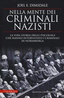 Steamcon.it Nella mente dei criminali nazisti. La vera storia degli psicologi che hanno intervistato i criminali di Norimberga Image