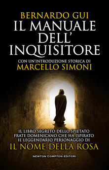 Il manuale dell'inquisitore - Michela Torbidoni,Bernardo Gui - ebook