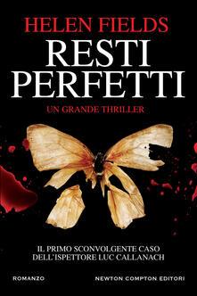 Resti perfetti - Helen Fields,Marialuisa Amodio - ebook