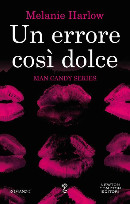 Un errore così dolce. Man candy series - Melanie Harlow - ebook